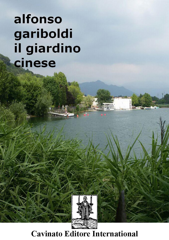 Il giardino cinese cavinato editore international for Giardino cinese