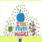 copertina-i-3-frutti-magici-1400x2100