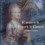 copertina-il-mistero-di-rennes-le-chateau-1400x2100