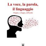 la-voce-la-parola-il-linguaggio-copertina-alta