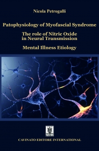 PATOPHYSIOLOGY OF MYOFASCIAL SYNDROME THE ROLE OF NITRIC OXIDE IN NEURAL TRANSMISSION MENTAL ILLNESS ETIOLOGY