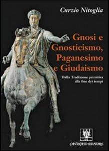 Gnosi e Gnosticismo , Paganeismo e Giudasmo