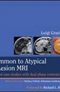 From Common to Atypical in Liver Lesion to MRI