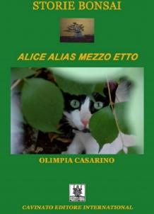 STORIE BONSAI – ALICE ALIAS MEZZO ETTO