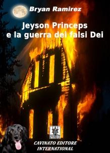 JEYSON PRINCEPS E LA GUERRA DEI FALSI DEI