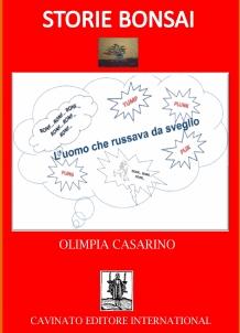 STORIE BONSAI – L'UOMO CHE RUSSAVA DA SVEGLIO