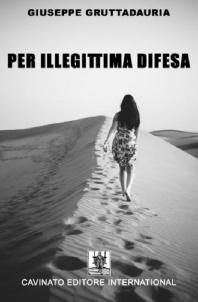 PER ILLEGITTIMA DIFESA