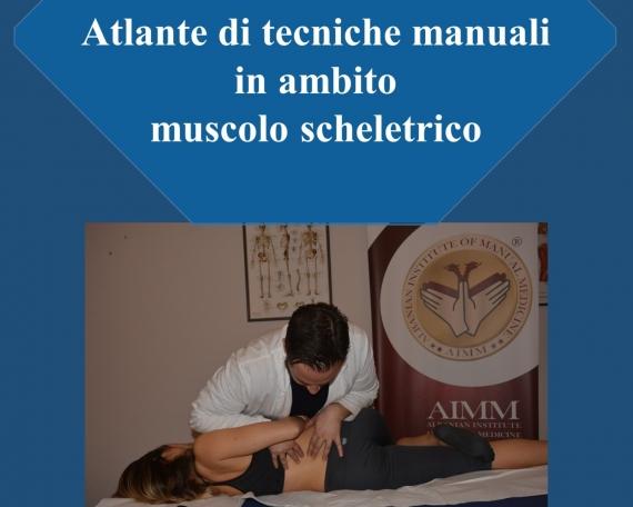ATLANTE DI TECNICHE MANUALI IN AMBITO MUSCOLO SCHELETRICO