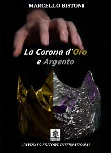 LA CORONA D'ORO E ARGENTO
