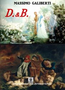 D. & B .
