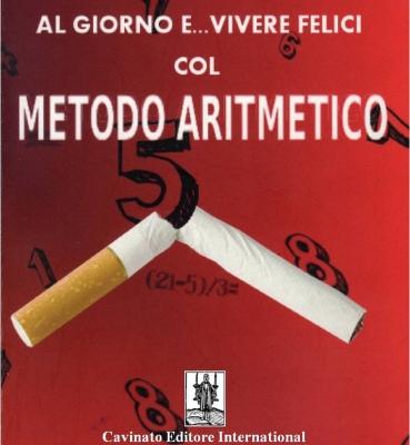 COME FUMARE 5 SIGARETTE AL GIORNO…E VIVERE FELICI COL METODO ARITMETICO