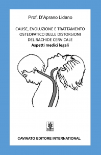 CAUSE, EVOLUZIONE E TRATTAMENTO OSTEOPATICO DELLE DISTORSIONI DEL RACHIDE CERVICALE