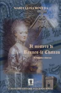 IL MISTERO DI RENNES-LE CHATEAU
