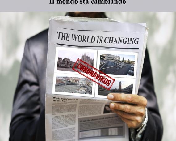 PANDEMIA-IL MONDO STA CAMBIANDO