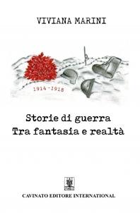 STORIE DI GUERRA TRA FANTASIA E REALTA'