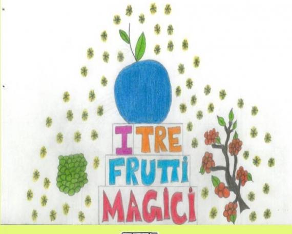 I TRE FRUTTI MAGICI