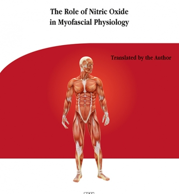 THE RODE OF NITRIC OXIDE IN MYOFASCIAL PHYSIOLOGY
