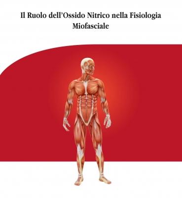 IL RUOLO DELL'OSSIDO NITRICO NELLA FISIOLOGIA MIOFASCIALE