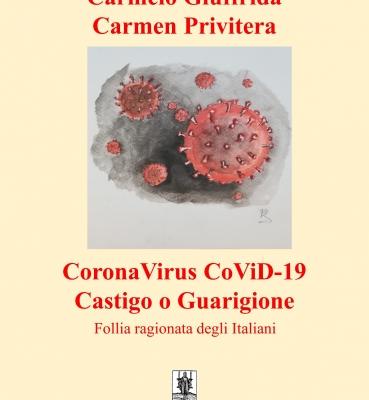 CORONAVIRUS COVID-19 CASTIGO O GUARIGIONE