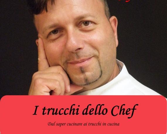 I TRUCCHI DELLO CHEF