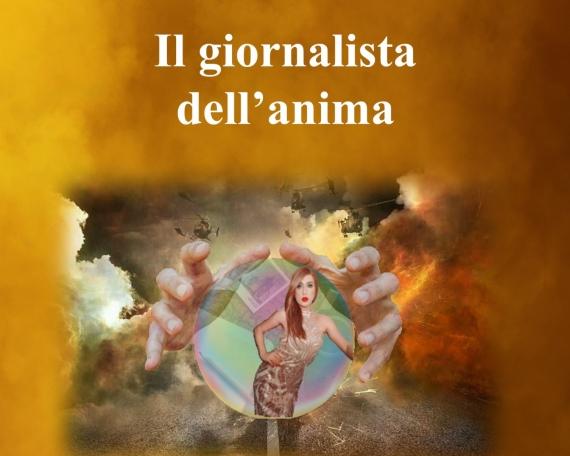 IL GIORNALISTA DELL'ANIMA
