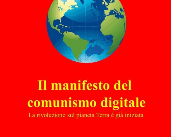 IL MANIFESTO DEL COMUNISMO DIGITALE