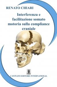 INTERFERENZA E FACILITAZIONE SOMATO MOTORIA SULLA COMPLIANCE CRANIALE