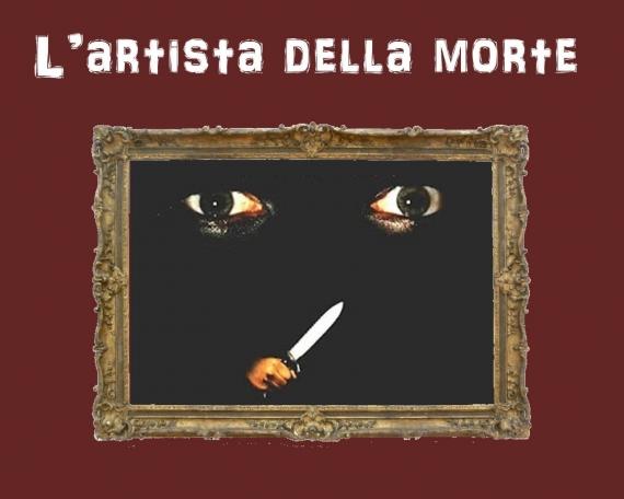 L'ARTISTA DELLA MORTE