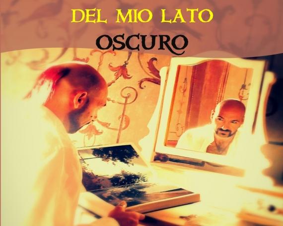 LE NECESSITA' DEL MIO LATO OSCURO