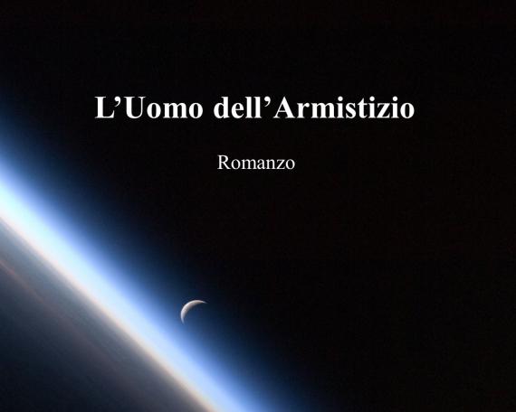 L'UOMO DELL'ARMISTIZIO