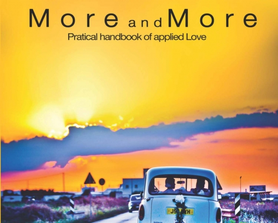 MORE AND MORE – PRATICAL HANDBOOK OF APPLIED LOVE