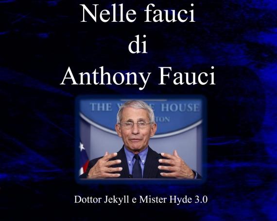 NELLE FAUCI DI ANTHONY FAUCI