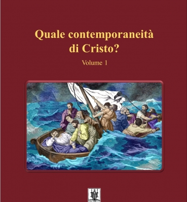 QUALE CONTEMPORANEITA' DI CRISTO? VOLUME 1