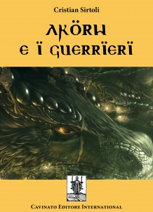 AKROW E I GUERRIERI