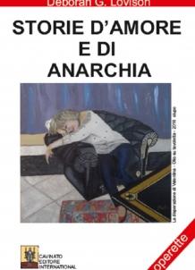 STORIE D'AMORE E DI ANARCHIA