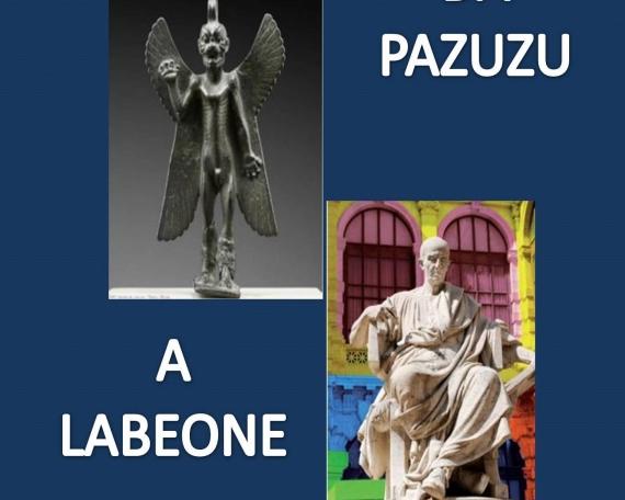 DA PAZUZU A LABEONE