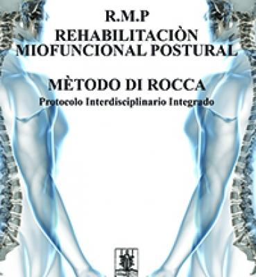 REHABILITACION MIOFUNCIONAL POSTURAL